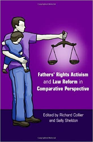 Book Fathers' Rights Activism and Law Reform in Comparative Perspective by Richard Collier (Editor), Sally Sheldon (Editor) (10-Oct-2006)