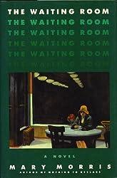 The Waiting Room, A Novel