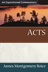 Acts: An Expositional Commentary Paperback