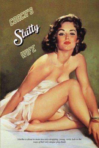 Coach's Slutty Wife pdf epub