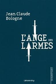 L'ange des larmes  par Jean-Claude Bologne