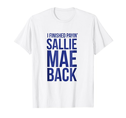 I Finished Payin Sallie Mae Back