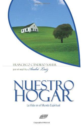 Nuestro Hogar (Spanish Edition) [Francisco Candido Xavier] (Tapa Blanda)
