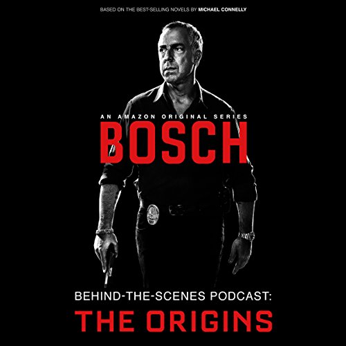 Bosch Behind-the-Scenes Podcast: The Origins (Tv Shows Harry Bosch compare prices)