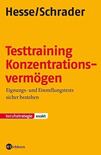 Testtraining Konzentrationsvermögen: Eignungs- und Einstellungstests sicher bestehen