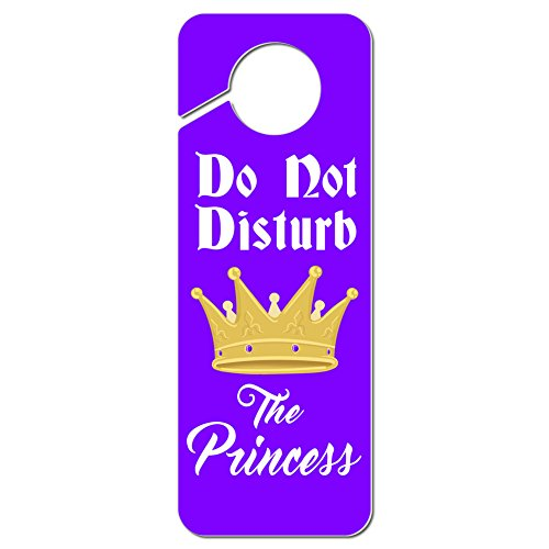 (Graphics and More Do Not Disturb the Princess Plastic Door Knob Hanger Sign)