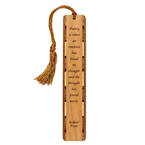 Robert Frost Quote- Poetry - Engraved Wooden Bookmark with Tassel - Personalized Version Also Available - Search B071GPQM7Z.