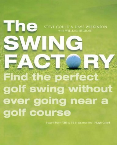 Books : The Swing Factory by Steve Gould (2004-10-04)