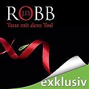 Tanz mit dem Tod (Eve Dallas 19) | J. D. Robb