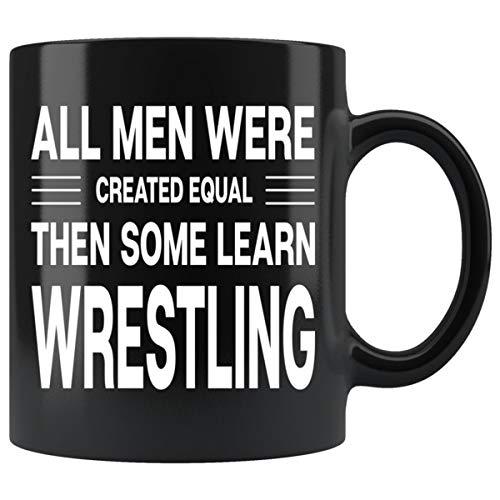 ArtsyMod ALL MEN, LEARN WRESTLING Premium Coffee Mug, Perfect Fun Statement Gift For Wrestlers, Coaches, Team, Students! Durable Black Ceramic Mug (11oz.)