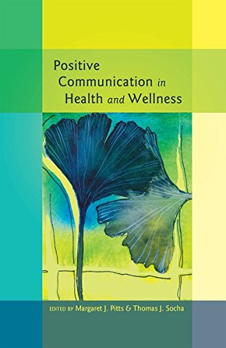 Positive Communication in Health and Wellness (Health Communication)
