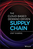 The Cloud-Based Demand-Driven Supply Chain Front Cover