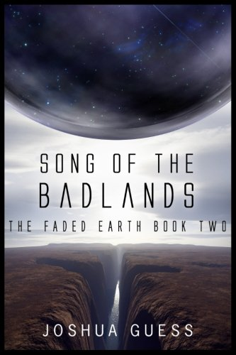 Download Song of the Badlands (The Faded Earth) (Volume 2) pdf epub