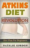 #8: Atkins Diet Revolution: Diet Plan For Beginners