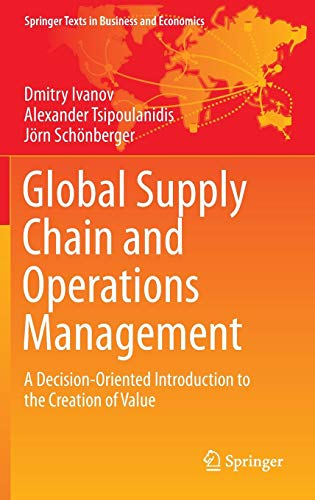 Global Supply Chain and Operations Management: A Decision-Oriented Introduction to the Creation of Value (Springer Texts in Business and Economics) (Demand Forecasting In Production And Operations Management)