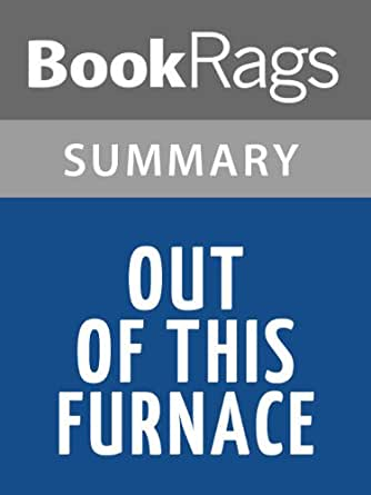 an analysis of out of this furnace by thomas bell Find great deals for out of this furnace by thomas bell (1976, paperback, reprint) shop with confidence on ebay.