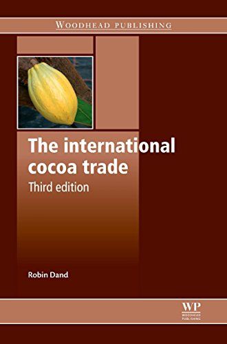 The International Cocoa Trade, Third Edition by Dand Robin