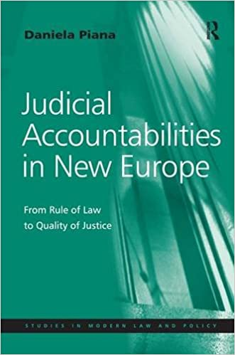 Book Judicial Accountabilities in New Europe: From Rule of Law to Quality of Justice (Studies in Modern Law and Policy)
