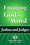 Engaging God's Word: Joshua and Judges