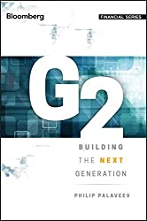 G2: Building the Next Generation by ● Philip Palaveev