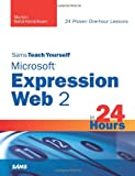 Microsoft Expression Web 2 in 24 Hours, Morten Rand-Hendriksen, 0672330296