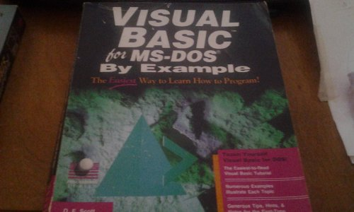 Visual Basic: For MS-DOS by Example (Programming Series) by Brand: Que Pub