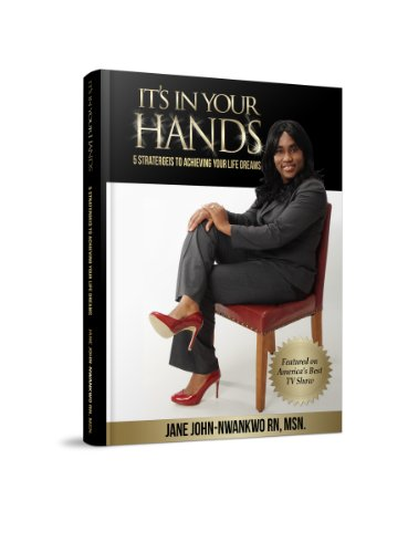 its-in-your-hands-5-strategies-to-achieving-your-life-dreams