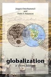 Globalization: A Short History