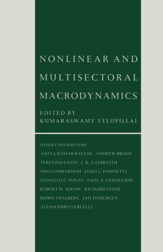 Nonlinear and Multisectoral Macrodynamics: Essays in Honour of Richard Goodwin