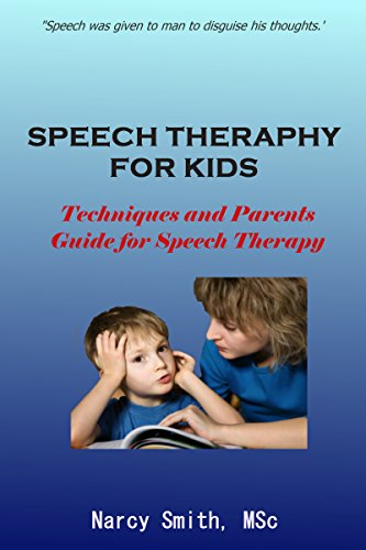 Speech Therapy for Kids : Techniques and Parents Guide for Speech Therapy (speech therapy, speech therapy materials) - Popular Autism Related Book