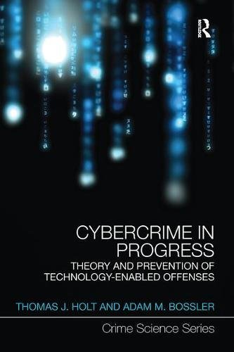 theories of cybercrime The itu publication understanding cybercrime: phenomena, challenges and legal response has been prepared by prof dr marco gercke and is a new edition of a report previously entitled understanding cybercrime: a guide for developing countries.