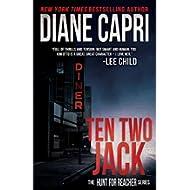 [Sponsored]Ten Two Jack: Hunting Lee Child's Jack Reacher (The Hunt For Jack Reacher Series Book 10)