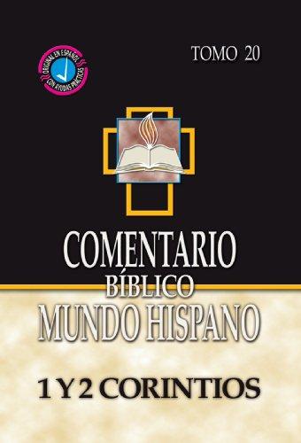 Comentario Biblico Mundo Hispano- Tomo 20- 1 y 2 Corintios (Spanish Edition)
