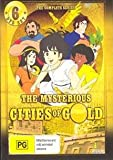 The Mysterious Cities of Gold: Complete Series