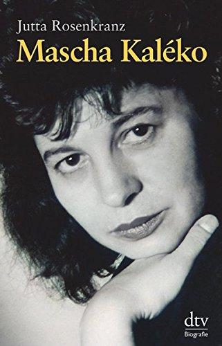 Mascha Kaléko: Biografie