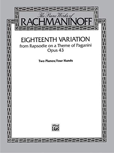 Eighteenth Variation: from Rhapsodie on a Theme of Paganini, Sheet (Variations On A Theme By Paganini Sheet Music)