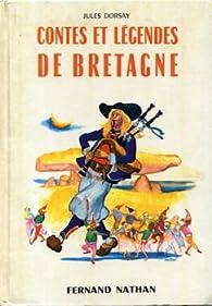 Contes et légendes de Bretagne par Jules Dorsay