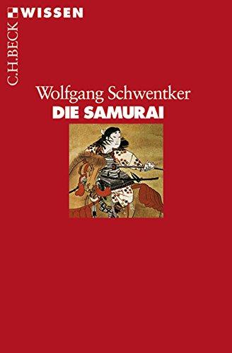 Die Samurai (Beck'sche Reihe)