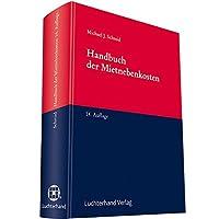 handbuch der mietnebenkosten miete und mietprozess wohnraum und gewerberaum praxis handbuch