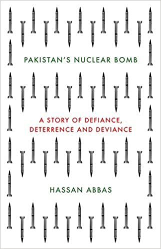 The Story of Pakistan's Nuclear Bomb (Oxford University Press)
