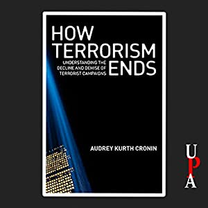 How Terrorism Ends Audiobook