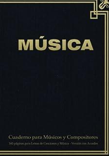 Cuaderno para Músicos y Compositores de 160 páginas para Letras de Canciones y Música. Versión