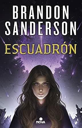 Escuadrón eBook: Sanderson, Brandon: Amazon.es: Tienda Kindle