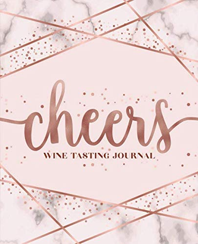 Cheers: Wine Tasting Journal: A Notebook & Diary for Wine Lovers by Papeterie Bleu