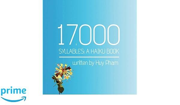 17000 Syllables: A Haiku Book