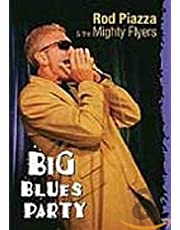 Rod Piazza & the Mighty Flyers: Big Blues Party