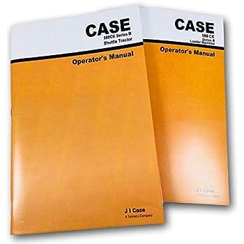 case 580b loader backhoe operators owner instruction manual download