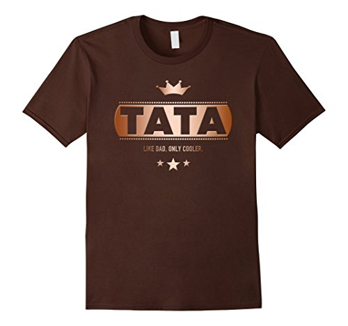 mens-tata-its-like-dad-only-cooler-fathers-day-copper-t-shirt-3xl-brown