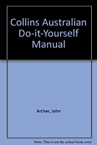 The readers digest complete guide to book collins australian do it yourself manual solutioingenieria Gallery