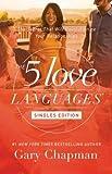 The 5 Love Languages Singles Edition: The Secret